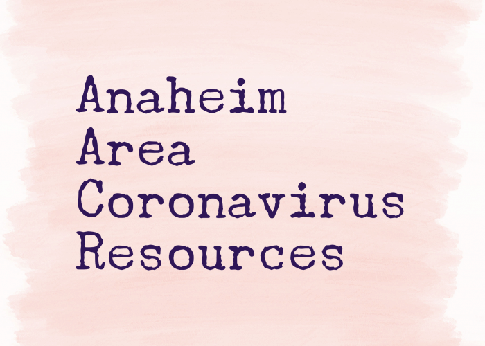 Anaheim Coronavirus Resource