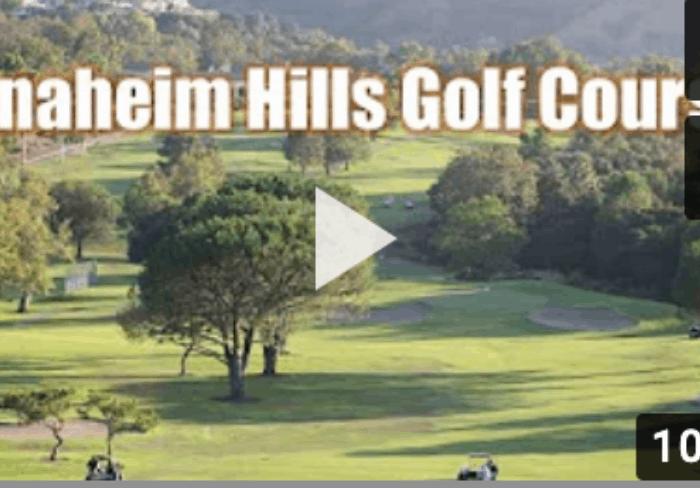Anaheim Hills Golf Course Tour