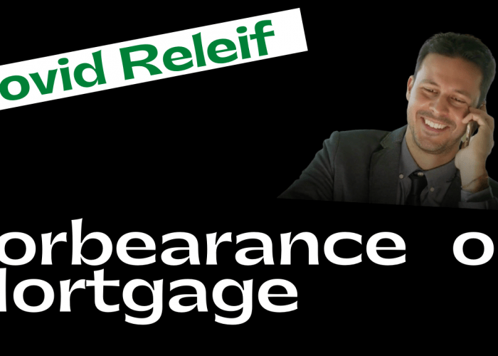 Forbearance relief on mortgage