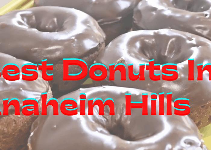 Best anaheim hills donuts