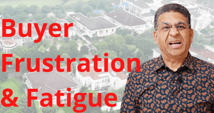 Buyer Frustration and fatigue
